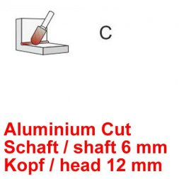 CP Fräser Aluminium Cut Walzenrundform Ø 6 / 12 mm