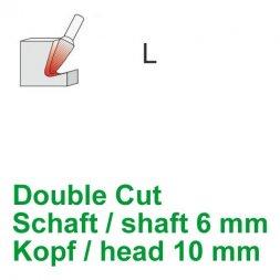 CP Double Cut Fräser Rundkegelform Ø 6 / 10 mm