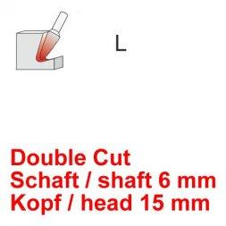 CP Double Cut Fräser Rundkegelform Ø 6 / 15 mm