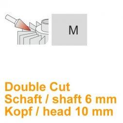 CP Double Cut Fräser Spitzkegelform Ø 6 / 10 mm